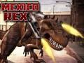 Játékok Mexico Rex