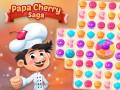 Játékok Papa Cherry Saga