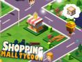 Játékok Shopping Mall Tycoon